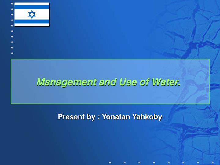 management and use of water n.