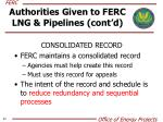 authorities given to ferc lng pipelines cont d