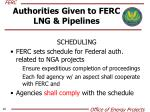 authorities given to ferc lng pipelines