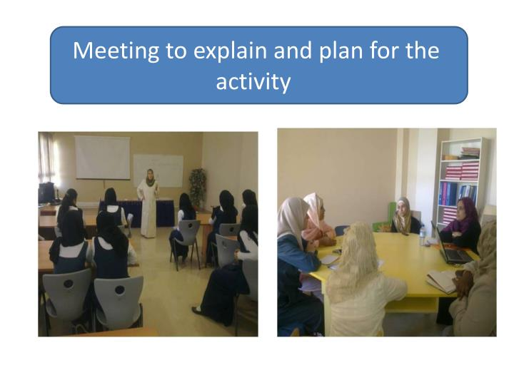 Meeting to explain and plan for the activity