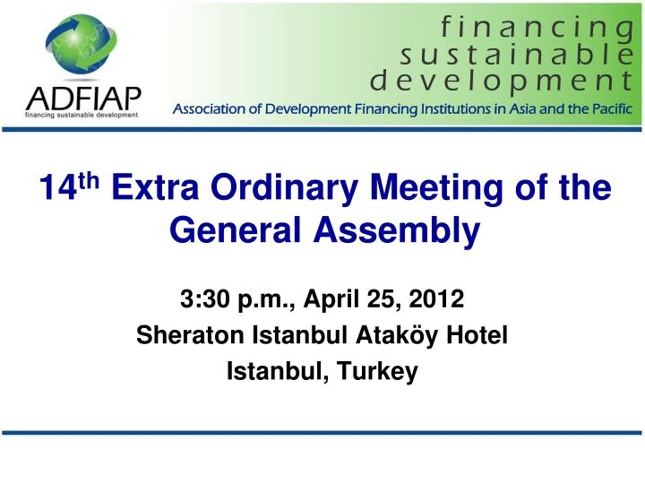 14 th extra ordinary meeting of the general assembly