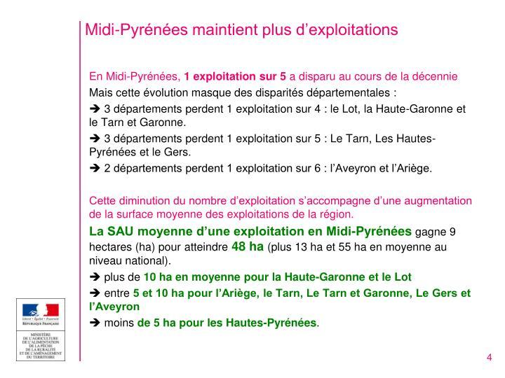 Midi-Pyrénées maintient plus d'exploitations