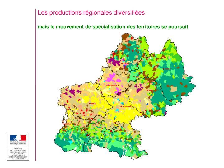 Les productions régionales diversifiées