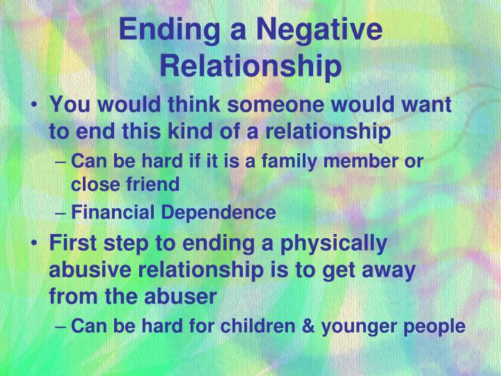 Ending a negative relationship