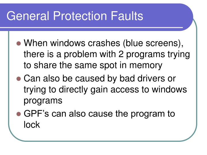 General Protection Faults