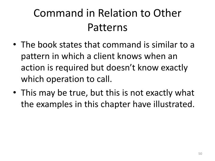 Command in Relation to Other Patterns
