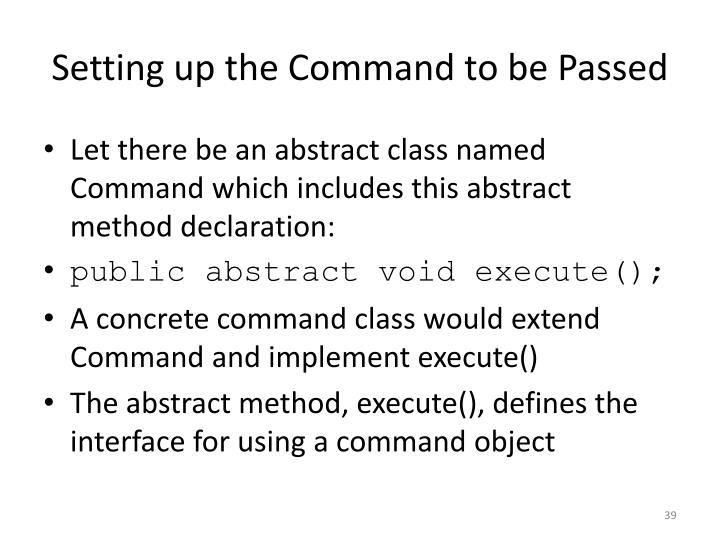 Setting up the Command to be Passed