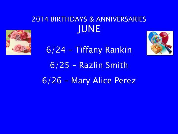 2014 BIRTHDAYS & ANNIVERSARIES