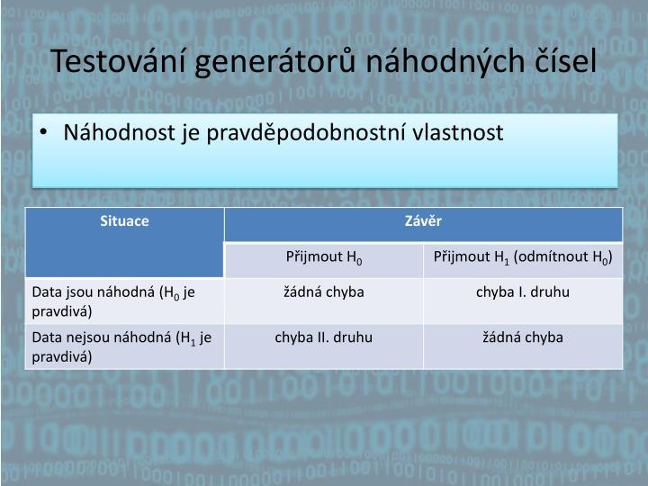 Testování generátorů náhodných čísel