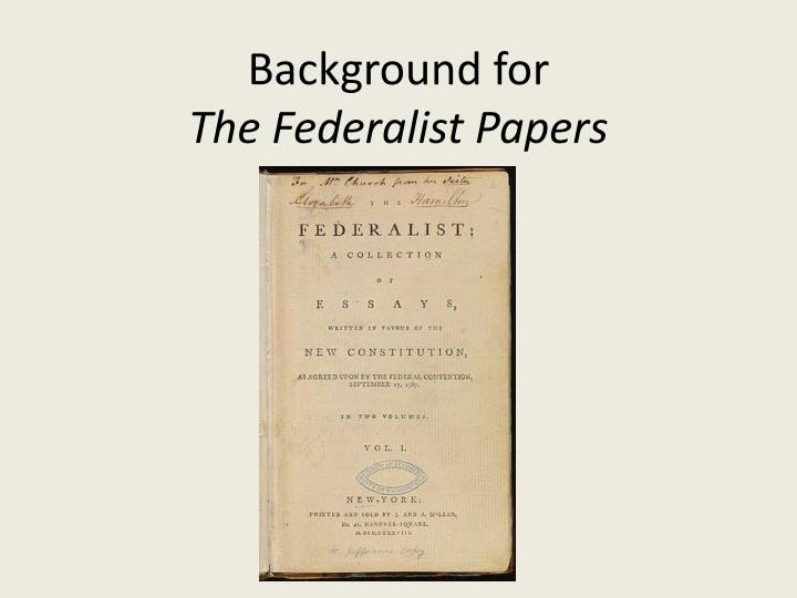 background for the federalist papers n.