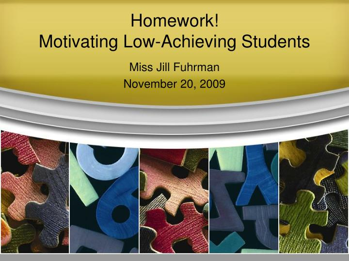homework motivating low achieving students n.