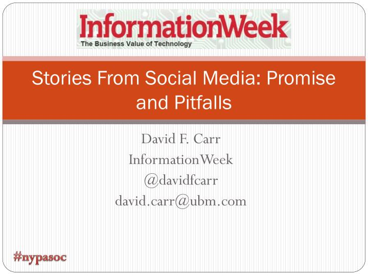 stories from social media promise and pitfalls n.