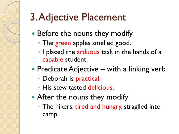 3. Adjective Placement