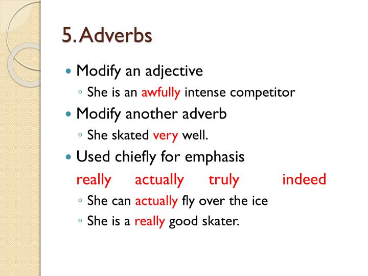 5. Adverbs