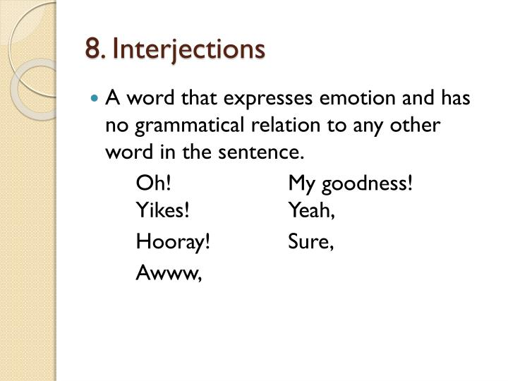 8. Interjections