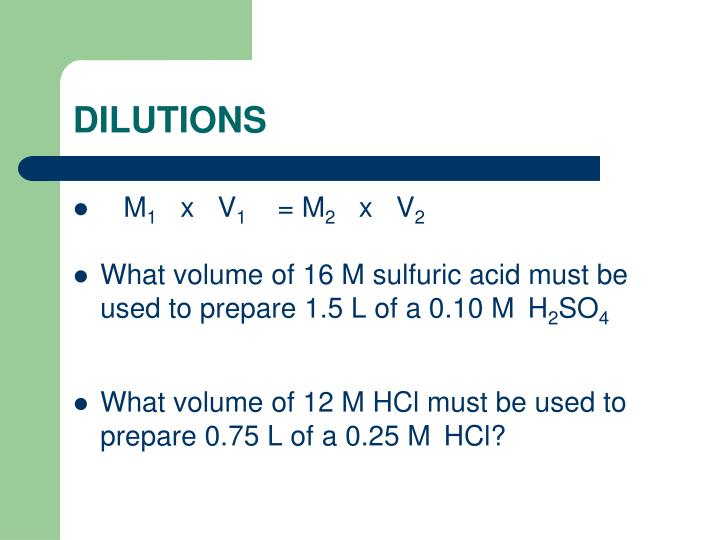 DILUTIONS