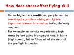 how does stress affect flying skill1