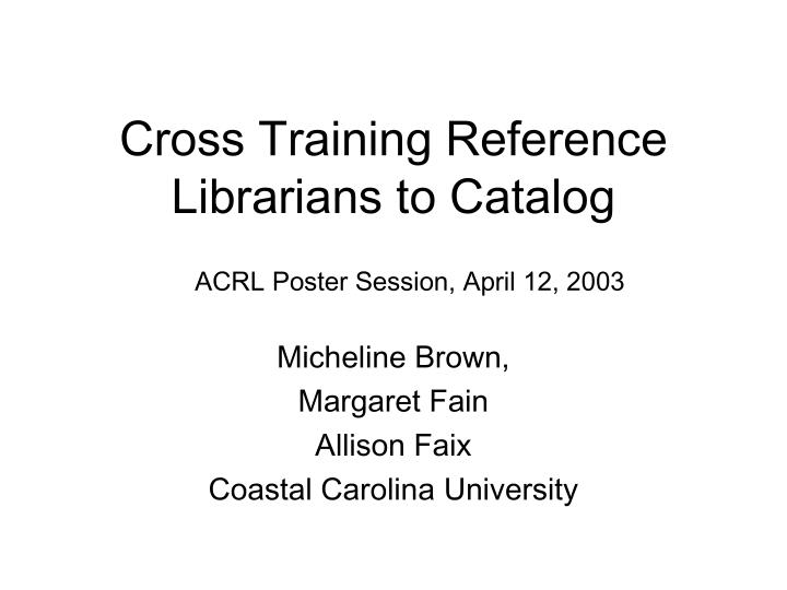 cross training reference librarians to catalog n.