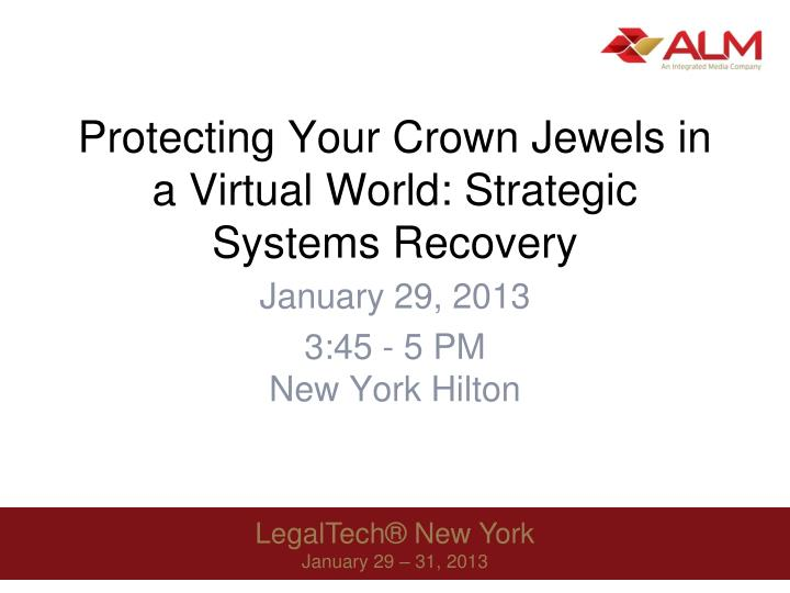 protecting your crown jewels in a virtual world strategic systems recovery n.