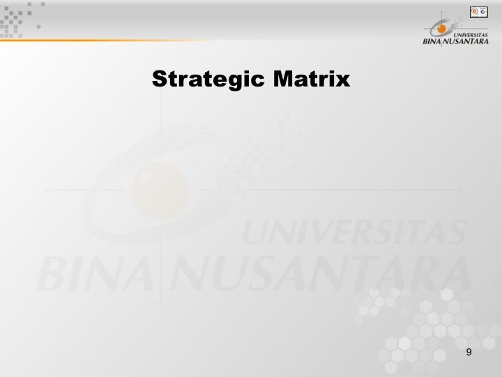 Strategic Matrix