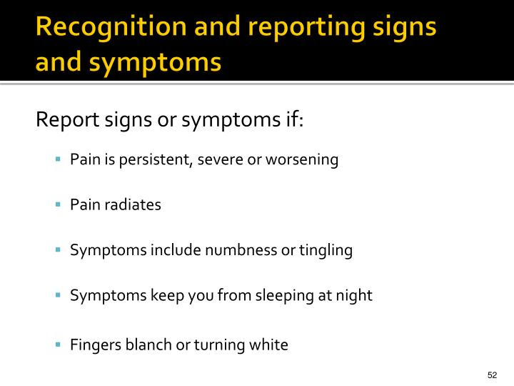 Recognition and reporting signs and symptoms