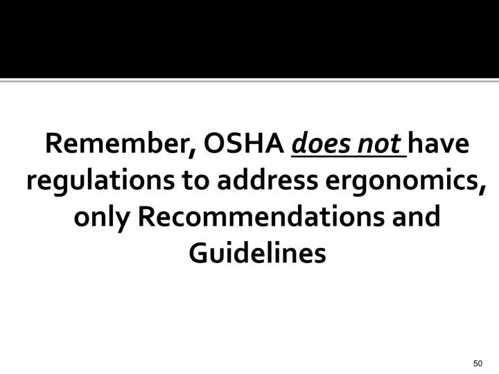 Remember, OSHA