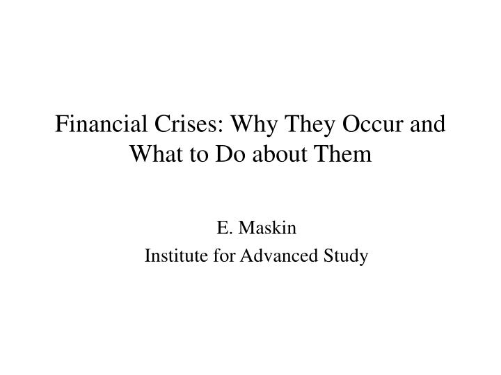 financial crises why they occur and what to do about them n.