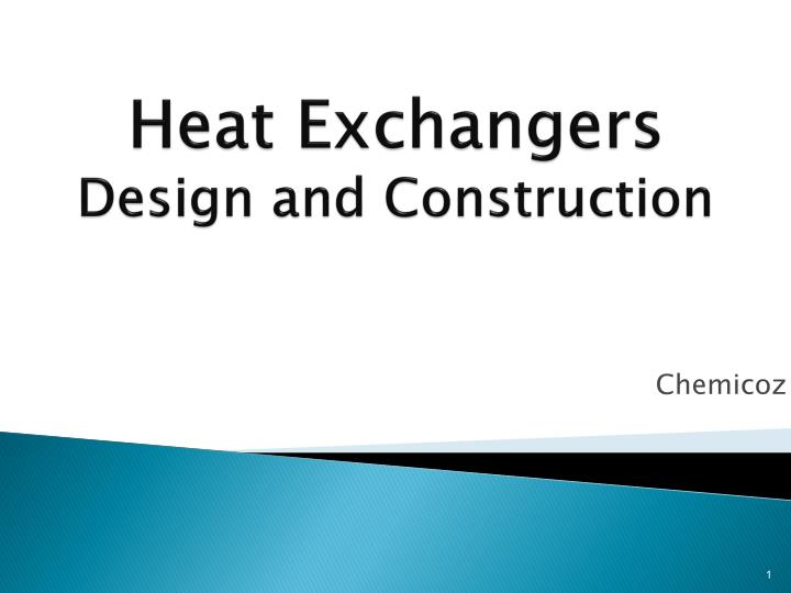 Ppt Heat Exchangers Design And Construction Powerpoint Presentation Free Download Id 2924621