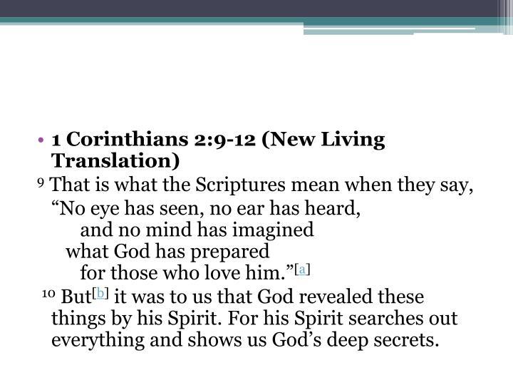 1 Corinthians 2:9-12(New Living Translation)