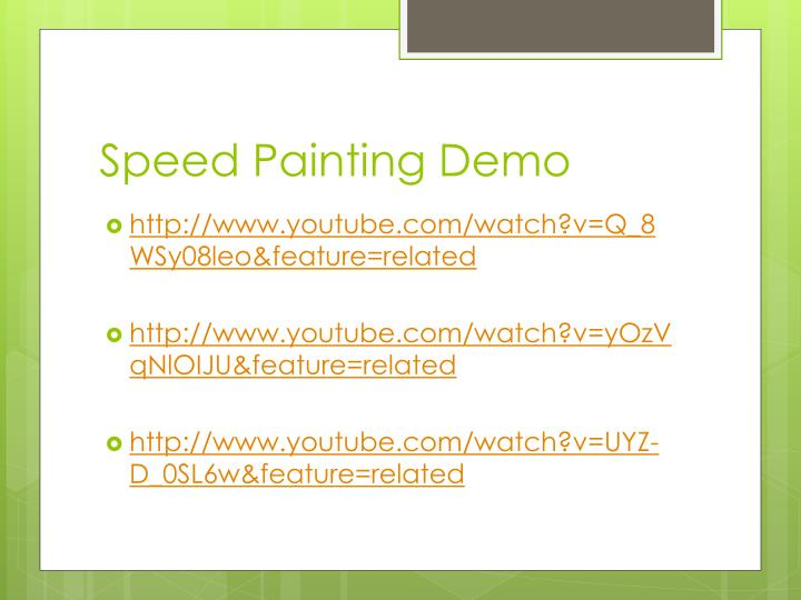 Speed Painting Demo
