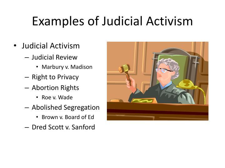 Examples of Judicial Activism