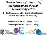 activist learning supporting student learning through sustainability action