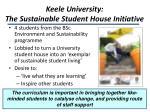 keele university the sustainable student house initiative