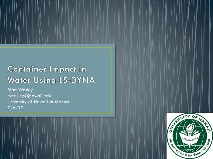 container impact in water using ls dyna n.