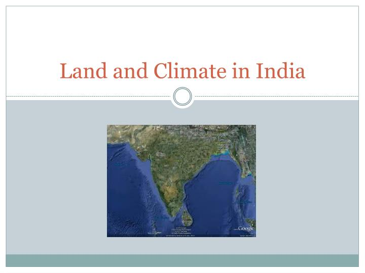 Land and climate in india