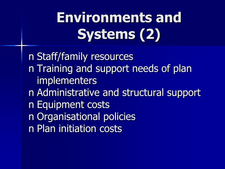 Environments and Systems (2)