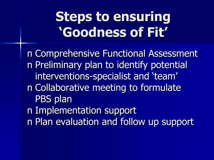 Steps to ensuring 'Goodness of Fit'