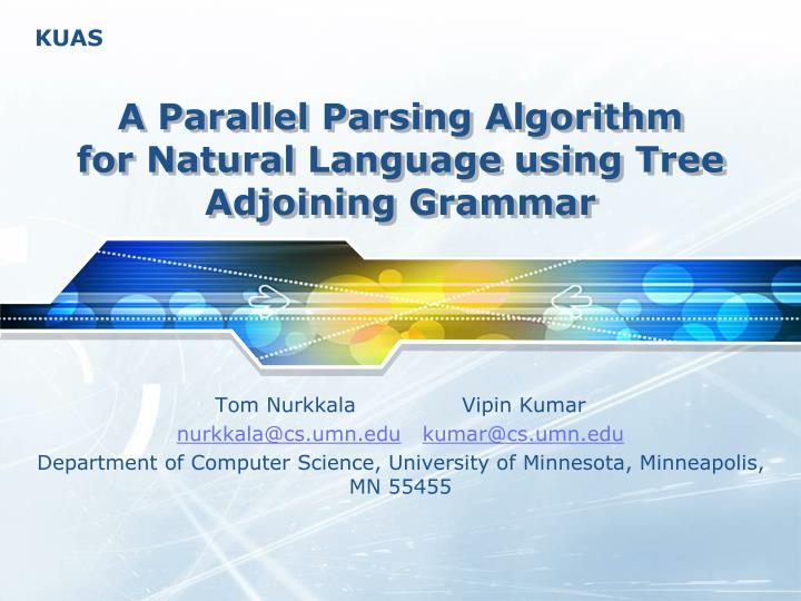 a parallel parsing algorithm for natural language using tree adjoining grammar n.