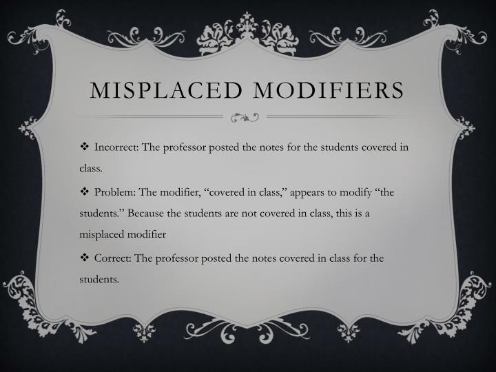 Misplaced modifiers