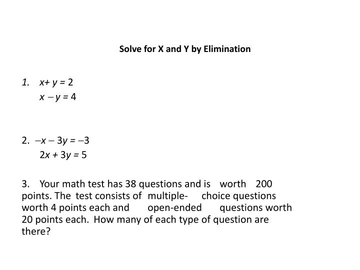 Solve for X and Y by Elimination