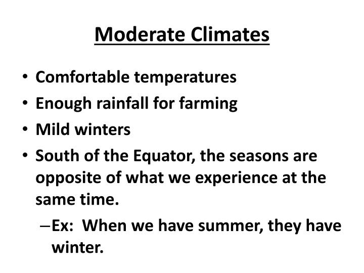 Moderate Climates