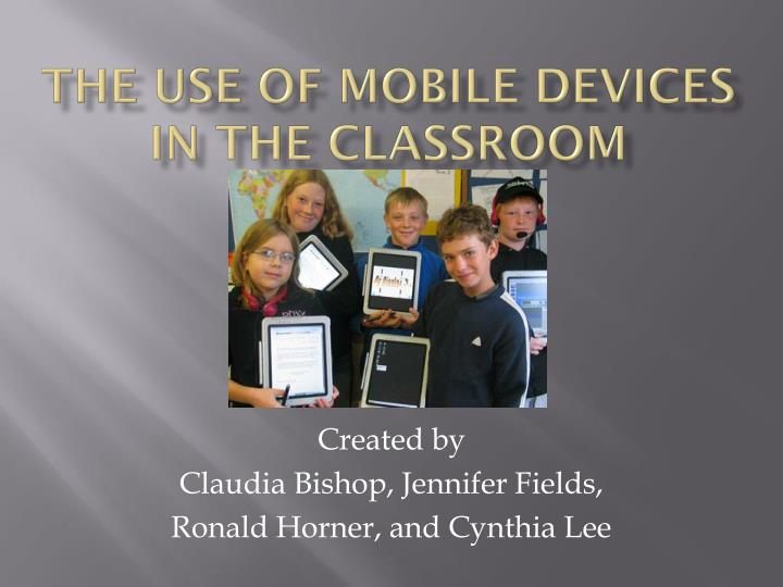 the use of mobile devices in the classroom n.