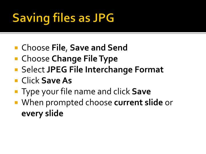Saving files as JPG