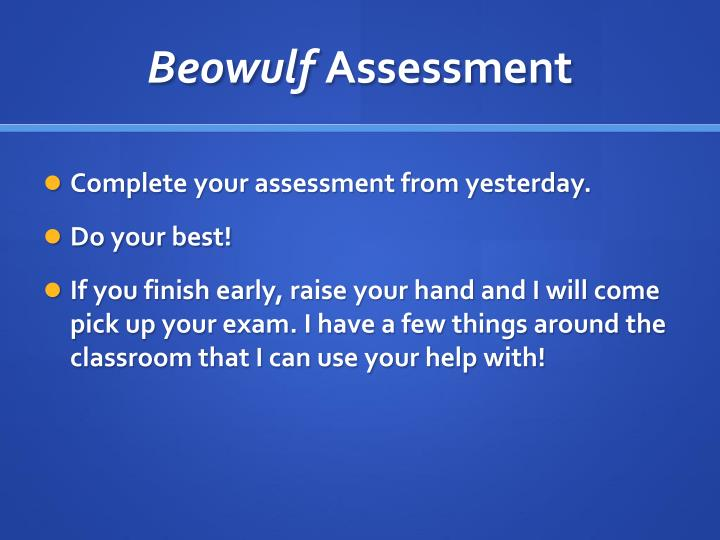 beowulf assessment Browse and read beowulf assessment beowulf assessment feel lonely what about reading books book is one of the greatest friends to accompany while in your lonely.
