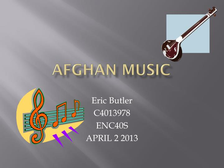 PPT - Afghan Music PowerPoint Presentation - ID:2925376