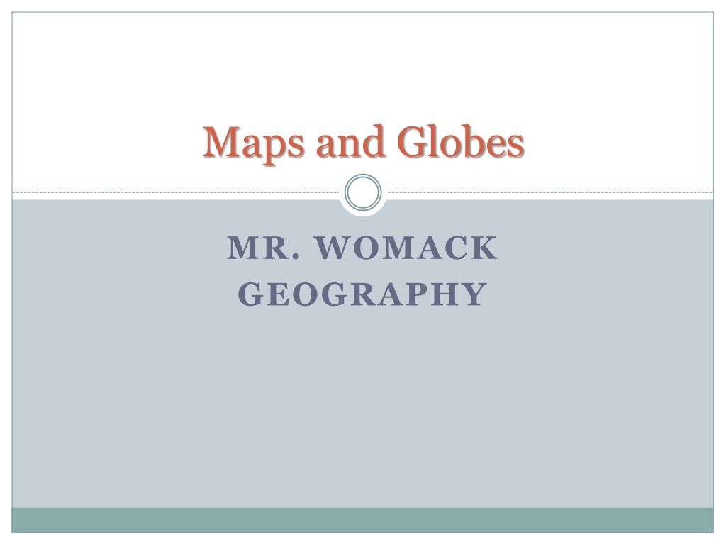 ppt maps and globes powerpoint presentation id 2925416