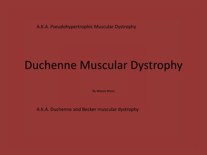 duchenne and becker muscular dystrophy Becker muscular dystrophy is a genetic condition that damages muscles over time and results in tissue loss read about symptoms and treatment.