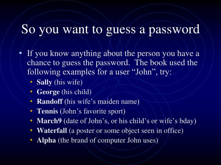 So you want to guess a password