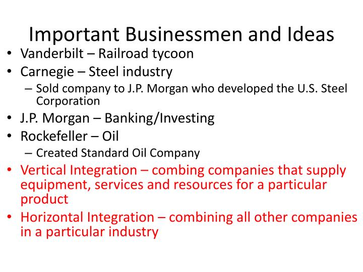 Important Businessmen and Ideas
