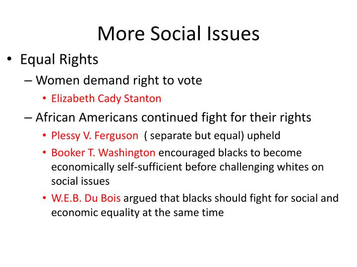 More Social Issues